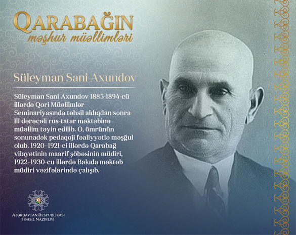 Qarabagin Məshur Muəllimləri Suleyman Sani Axundov